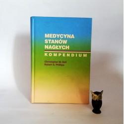 """Ball Ch. M. """" Medycyna stanów nagłych. Kompedium"""", Warszawa 2003"""