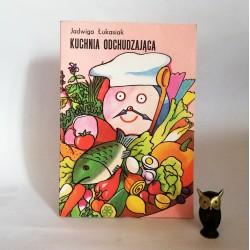 """Łukasik J. """"Kuchnia odchudzająca"""", Warszawa 1991"""