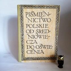 """Krajewski K. """" Piśmiennictwo Polskie od średniowiecza do oświecenia"""" Warszawa 1979"""