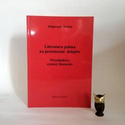 """Sromek M. """" Literatura polska na przestrzeni dziejów"""" Dąbrowa Górnicza 1998"""