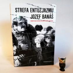 """Banaś J."""" Strefa entuzjazmu"""" - autograf autora 2011"""