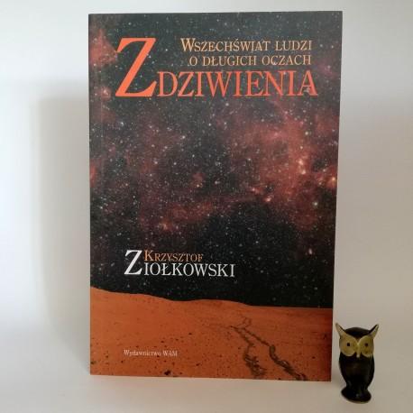 """Ziołkowski K. """" Zdziwienia"""" Kraków 2006"""