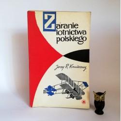 """Konieczny J.R. """" Zaranie Polskiego Lotnictwa"""" Warszawa 1961"""