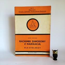 """Lubiatowski M. """" Rysunek zawodowy z kalkulacją dla stolarzy"""" Warszawa 1961"""