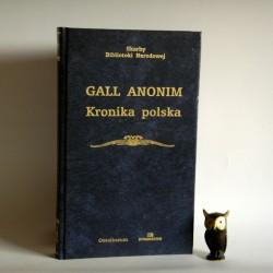"Anonim Gall "" Kronika Polska"" Ossolineum Wroclaw 2003"