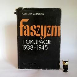 """Madajczyk C. """" Faszyzm i okupacje"""" Poznań 1983"""