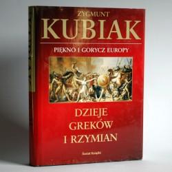 Kubiak Z. Piękno i gorycze Europy - dzieje Greków i Rzymian. Warszawa 2003