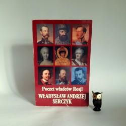 """Serczyk W.A. """" Poczet Władców Rosji """" Londyn 1992"""
