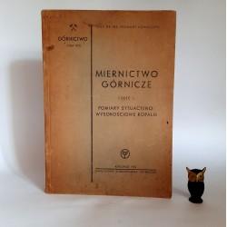 """Kowalczyk Z. """" Miernictwo Górnicze """" Katowice 1952"""