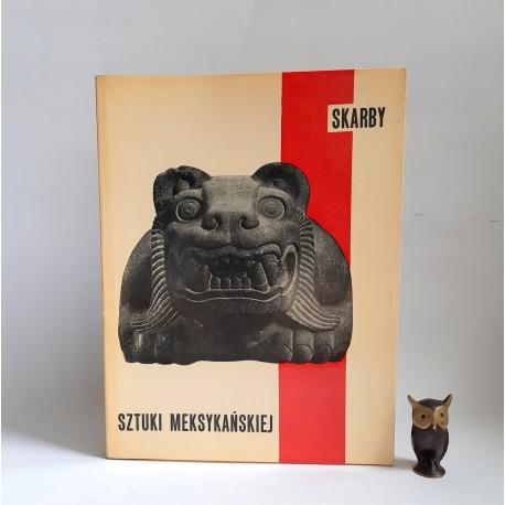 Skarby sztuki Meksykańskiej - Czerwiec - Lipiec 1961