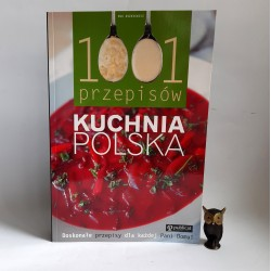 """Aszkiewicz E. """" Kuchnia Polska 1001 przepisów """" Poznań 2008"""
