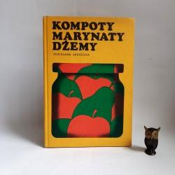 """Skrodzka Z. """" Kompoty Marynaty Dżemy """" Warszawa 1984"""
