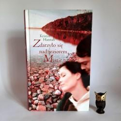 """Hannah Kristin """" Zdarzyło się nad jeziorem Mystic """" Warszawa 2002"""