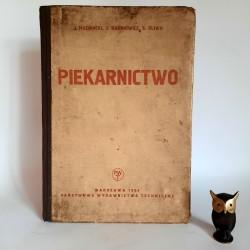"""Machnicki J., Rabinowicz J., Śliwa S. """" Piekarnictwo """" Warszawa 1954"""