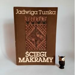 """Turska J. """" Ściegi Makramy """" Warszawa 1984"""