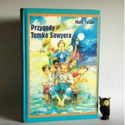 """Twain M. """" Przygody Tomka Sawyera"""" Wrocław 2000"""