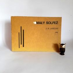 """Lasocki J.K. """" Mały Solfeż """" Warszawa 1988"""