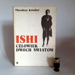 """Kroeber T. """" Ishi - człowiek dwóch światów """" Kraków 1978"""
