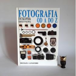 """Langford M."""" Fotografia od A do Z"""" Warszawa 1994"""