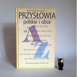 """Masłowscy Danuta i Włodzimierz """" Przysłowia polskie i obce """" Warszawa 2003"""