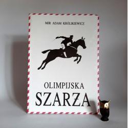 """Królikiewicz A. """" Olimpijska Szarża """" Autograf"""