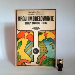 """Czopowa , Mierowska """" Krój i modelowanie odzieży damskiej lekkiej """" Warszawa 1979"""