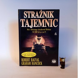 """Bauval R. """" Strażnik tajemnic """" Warszawa 2001"""