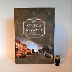 """Koziełek A. """" Knurów i Krywałd """" Knurów 2012 - reprint wydania z 1937"""