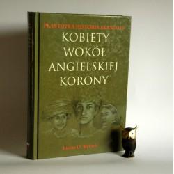 """Meysels L.O. """" Kobiety wokół angielskiej korony"""" Katowice 1998"""