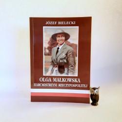 """Bielecki J. """" Olga Małkowska - Harcmistrzyni Rzeczypospolitej """" Bielsko Biała 1996"""