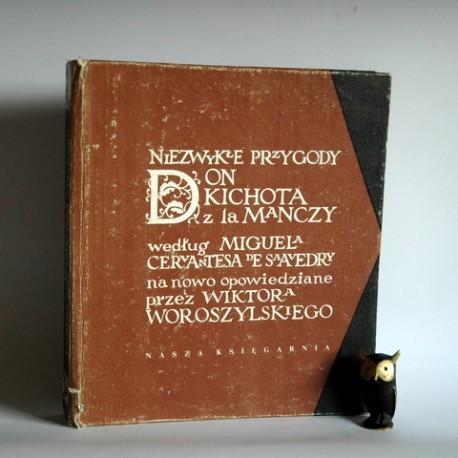 """Cervantes M. """" Niezwykłe przygody Don Kichota z La Manczy"""" Warszawa 1983"""