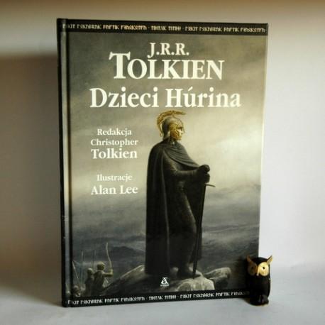 """J.R.R. Tolkien """" Dzieci Huriana"""" Warszawa 2007"""