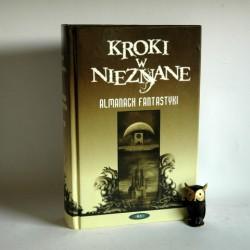 """Almanach Fantastyki """" Kroki w nieznane """" 2006"""