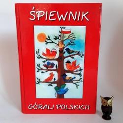 """Motyka W. """" Śpiewnik Górali Polskich """" Milówka 2004"""