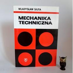 """Siuta W. """" Mechanika techniczna """" Warszawa"""