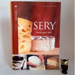 """Zeltner E. """" Sery, masło, jogurt , kefir - 120 przepisów """" Warszawa 2009"""