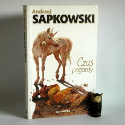"""Sapkowski A. """" Czas pogardy"""" Warszawa 1995"""