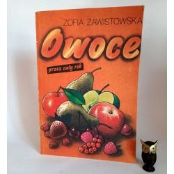 """Zawistowska Z. """" Owoce przez cały rok """" Warszawa 1990"""