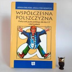 """Kowalikowa J., Żydek - Bednarczuk U. """" Współczesna polszczyzna """" Kraków 1996"""