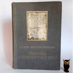 """Krzyżanowski J. """" Historia Literatury Polskiej """" Warszawa 1966"""
