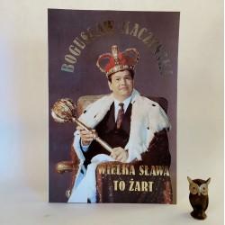 """Kaczyński B. """" Wielka sława to żart """" Warszawa 1992 - autograf"""