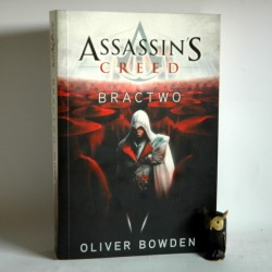 "Bowden O. "" Assassin's Creed Bractwo"" Kraków 2011"