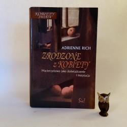 """Rich Adrienne """" Zrodzone z kobiety """" Warszawa 2000"""