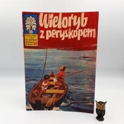 Kapitan Żbik - Wieloryb z peryskopem - 1978 - Wyd. II