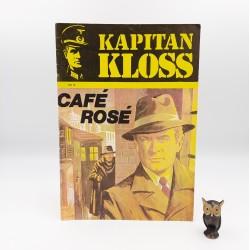 Kapitan Kloss - nr 8 - Cafe Rose - 1986 Wyd. II