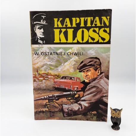 Kapitan Kloss - nr 20 - W ostatniej chwili - 1987 Wyd. II