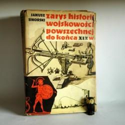 """Sikorski J. """" Zarys Historii wojskowości powszechnej do końca XIXw"""" Warszawa 1975"""