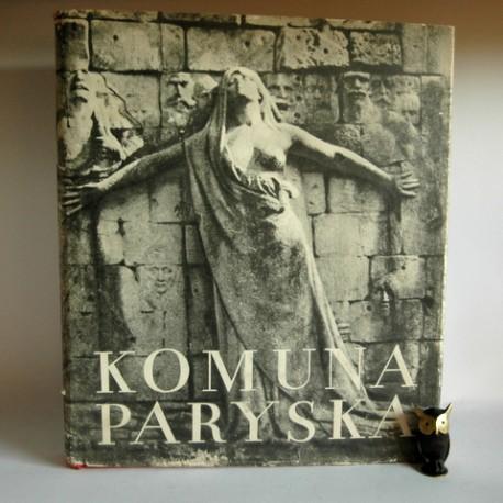 """Komuna Paryska 1871"" Warszawa 1955"