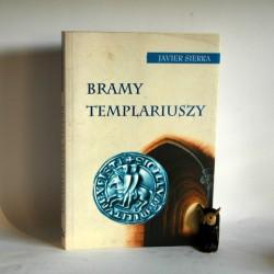 """Sierra J."""" Bramy Templariuszy"""" Warszawa 2005"""
