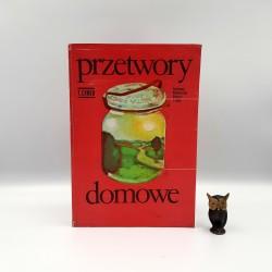 """Cymer T. """" Przetwory domowe """" Warszawa 1974"""
